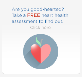 Are you good-hearted? Take a free heart health assessmeent to find out